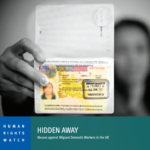 Human Rights Watch | Hidden Away: Abuses against Migrant Domestic Workers in the UK