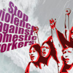 #Domestic Workers Too - We Say No to Violence and Harassment