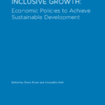 UN Women | Gender Equality and Inclusive Growth: Economic Policies To Achieve Sustainable Development