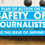 UN Plan of Action on the Safety of Journalists and the Issue of Impunity