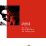 IFJ   Attacks and Harassment: The Impact on Female Journalists and Their Reporting