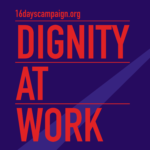 On May Day: We Stand for Dignity at Work