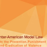 Inter-American Model Law on the Prevention, Punishment and Eradication of Violence against Women in Political Life (MESECVI, 2017)