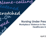 Nursing Under Pressure: Workplace Violence in the Illinois Healthcare Industry