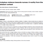 Workplace Violence Towards Nurses: A Reality from the Pakistani Context