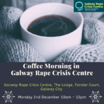 Coffee Morning in Aid of Galway Rape Crisis Center