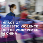 The Asia Foundation | Impact of Domestic Violence on the Workplace in China