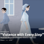 HRW | 'Violence with Every Step': Weak State Response to Domestic Violence in Tajikistan